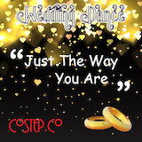 Just The Way You Are - Dance Music