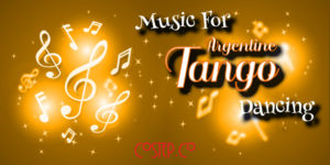 Music for dancing Argentine tango