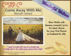 Wedding Dance Waltzes - Come Away With Me