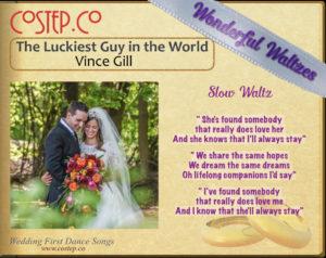 Wedding Waltzes - Luckiest Guy in the World