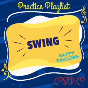 Swing Practice Playlist from CoStep.Co